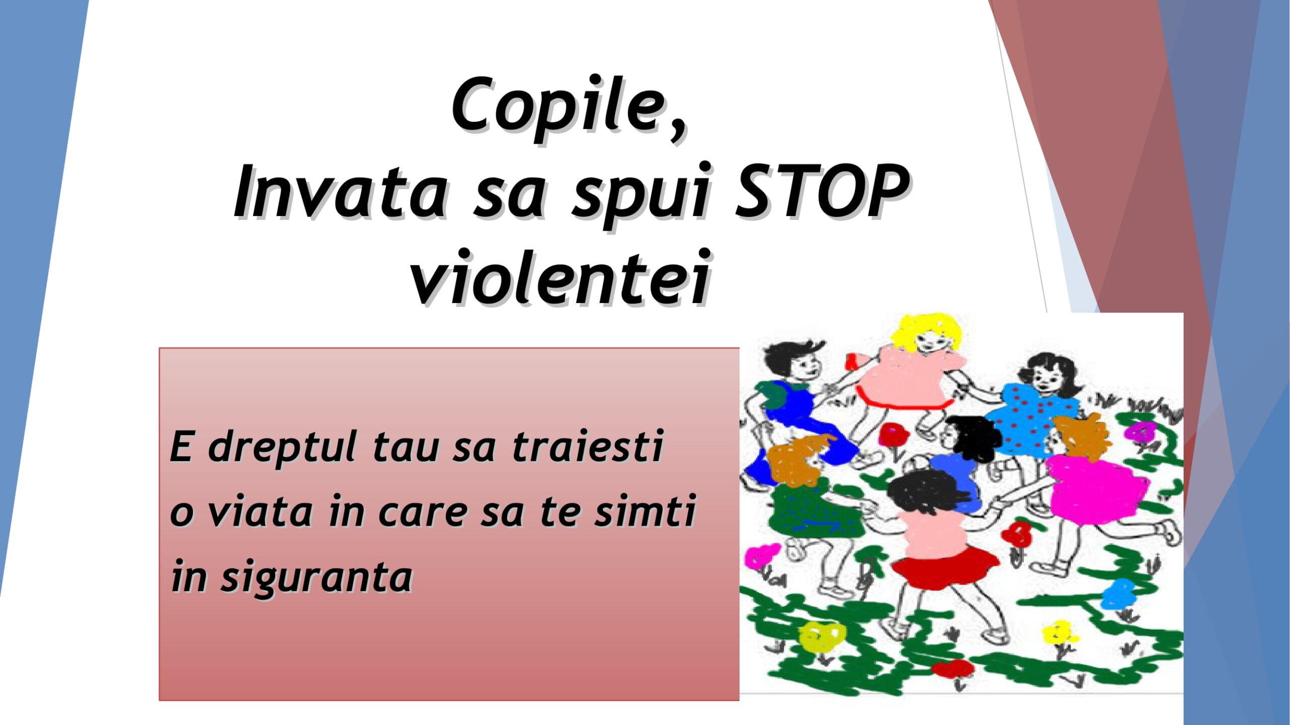 Învață să spui stop violenței